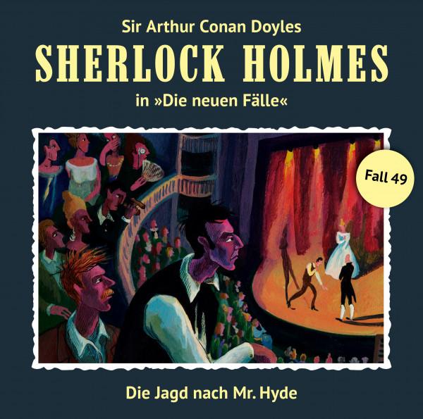 Sherlock Holmes-Neue Fälle CD 49: Die Jagd nach Mr. Hyde