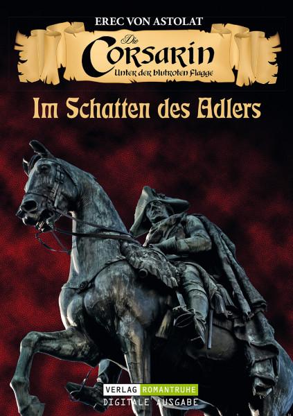 E-Book Die Corsarin 07: Im Schatten des Adlers