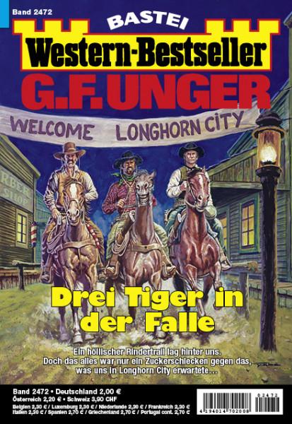 Western-Bestseller 2472: Drei Tiger in der Falle