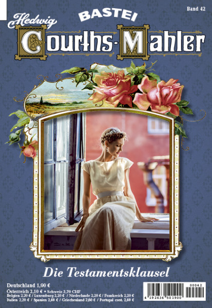 Hedwig Courths-Mahler 042: Die Testamentsklausel