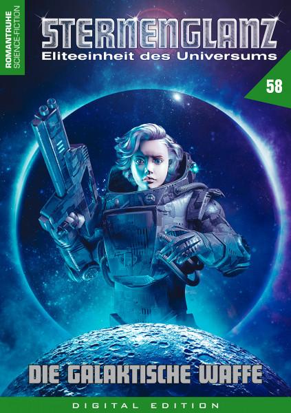 E-Book Sternenglanz 58: Die galaktische Waffe