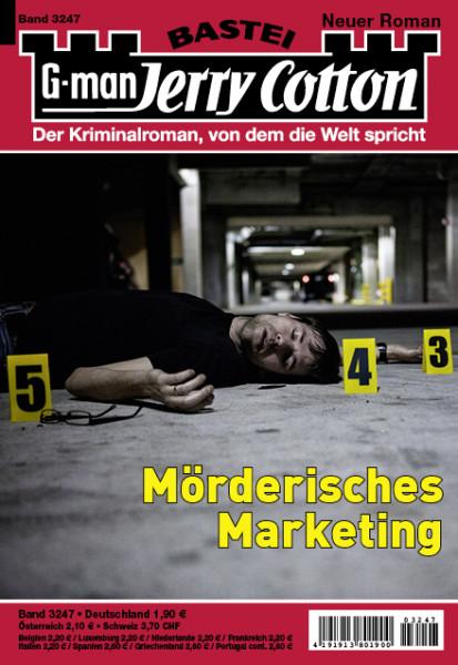 Jerry Cotton 1. Aufl. 3247: Mörderisches Marketing