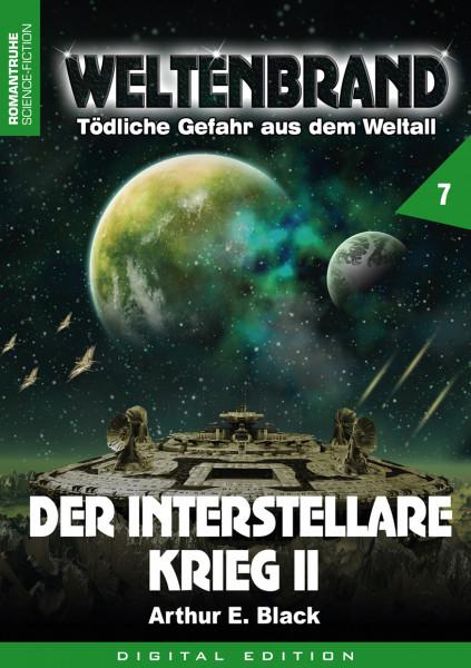 E-Book Weltenbrand 7: Der Interstellare Krieg II