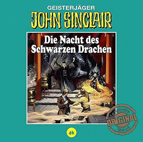 John Sinclair Tonstudio-Braun CD 46: Die Nacht des Schwarzen Drachen