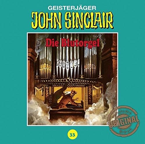 John Sinclair Tonstudio-Braun CD 33: Die Blutorgel