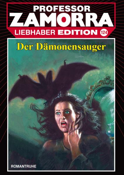 Zamorra Liebhaberedition 124: Der Dämonensauger