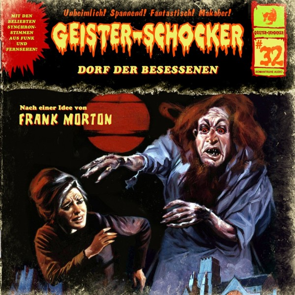MP3-DOWNLOAD Geister-Schocker 32: Dorf der Besessenen