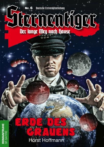 E-Book Sternentiger 06: Erde des Grauens