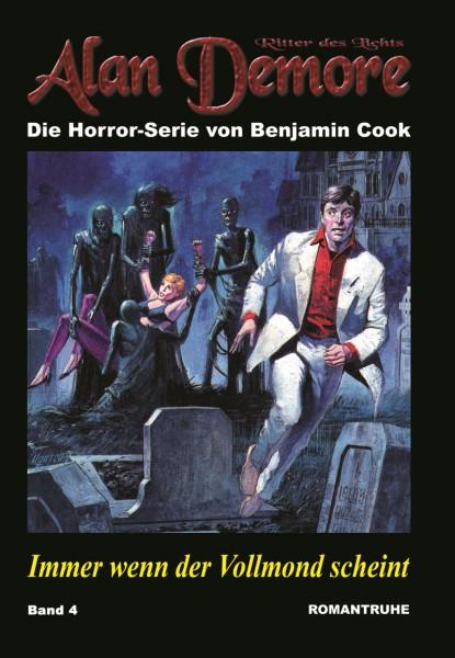 E-Book Alan Demore 04: Immer wenn der Vollmond scheint