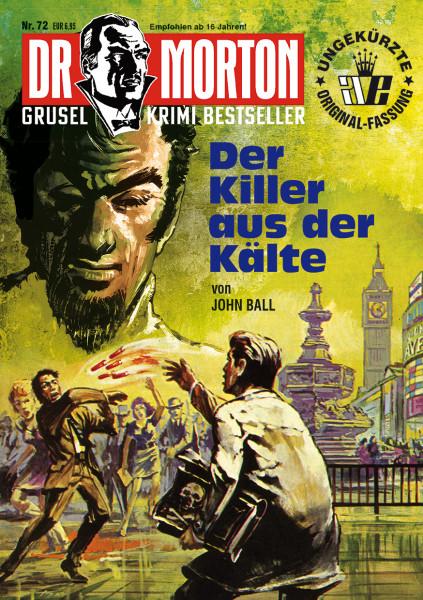 Dr. Morton 72: Der Killer aus der Kälte