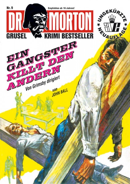 Ebook Dr. Morton 9: Ein Gangster killt den andern