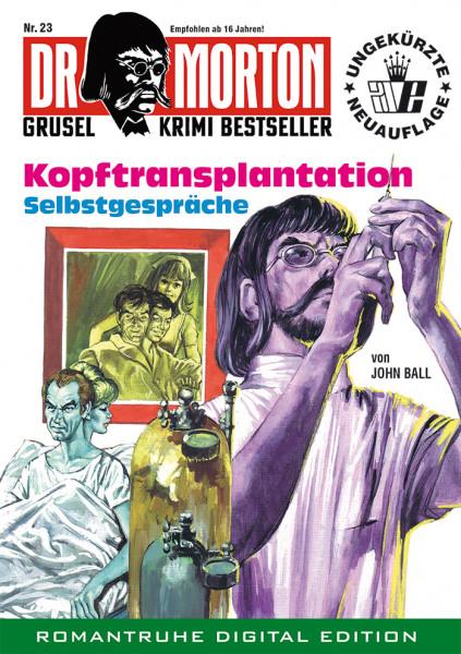 Ebook Dr. Morton 23: Kopftransplantation