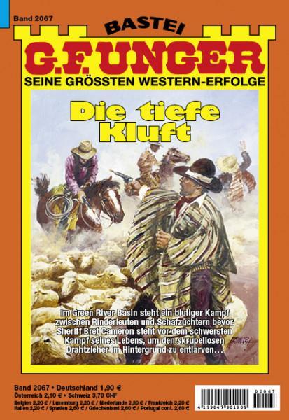 G. F. Unger 2067: Die tiefe Kluft