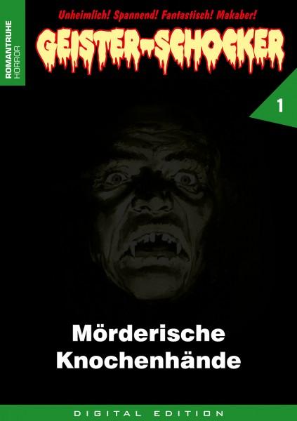E-Book Geister-Schocker 01: Mörderische Knochenhände