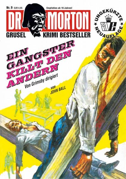 Dr. Morton 9: Ein Gangster killt den anderen