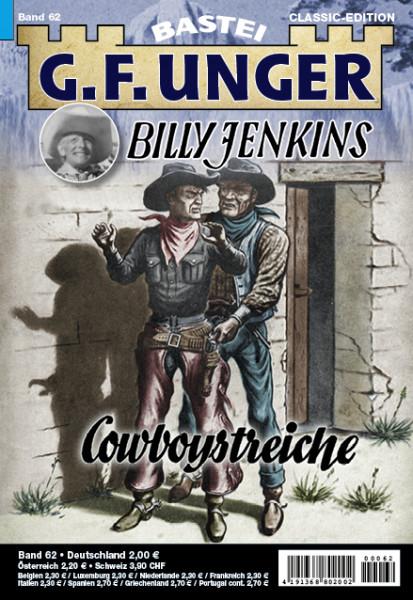 G. F. Unger-Classic-Edition 62: Cowboystreiche