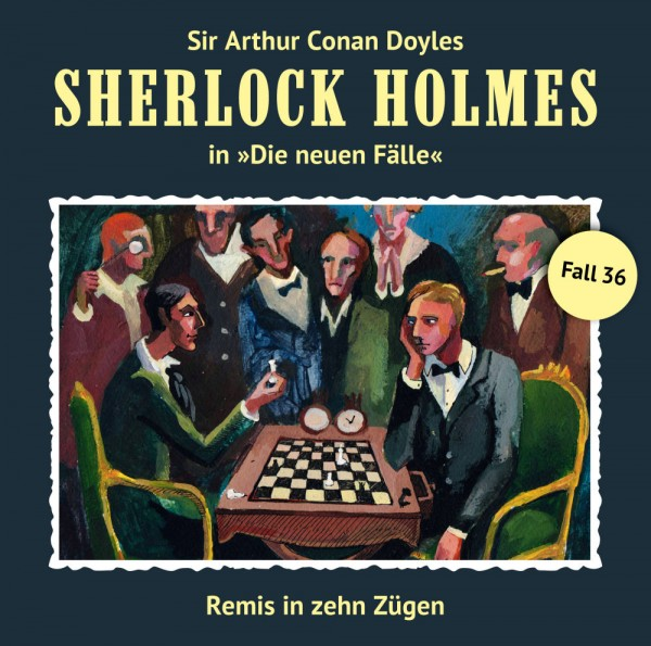 MP3-DOWNLOAD Sherlock Holmes-Neue Fälle 36: Remis in zehn Zügen