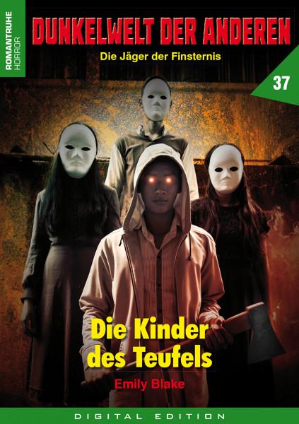 E-Book Dunkelwelt der Anderen 37: Die Kinder des Teufels