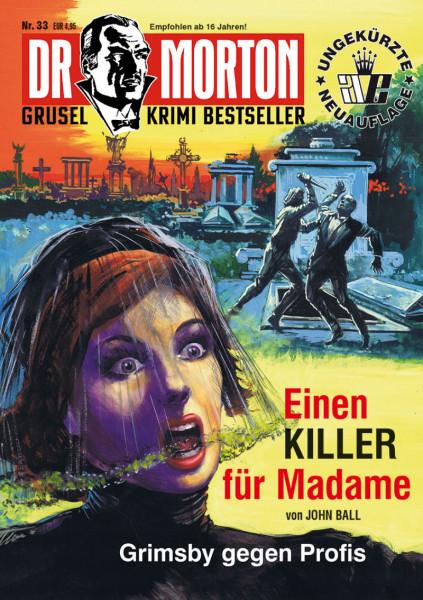 Dr. Morton 33: Einen Killer für Madame