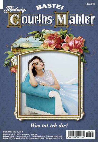 Hedwig Courths-Mahler 020: Was tat ich dir?