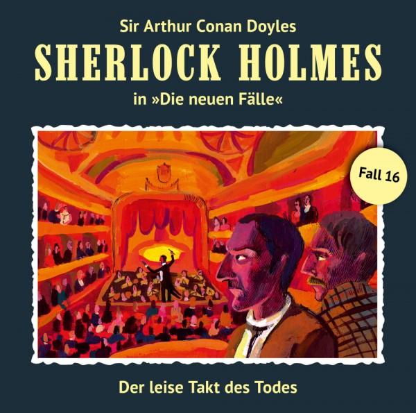 Sherlock Holmes-Neue Fälle CD 16: Der leise Takt des Todes