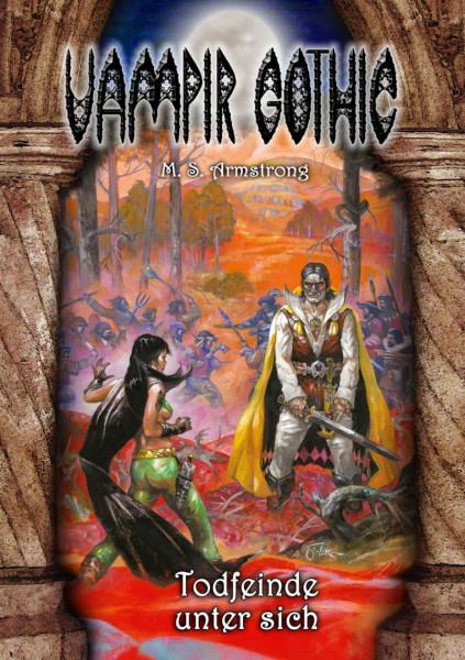 Vampir Gothic Paperback 6: Todfeinde unter sich