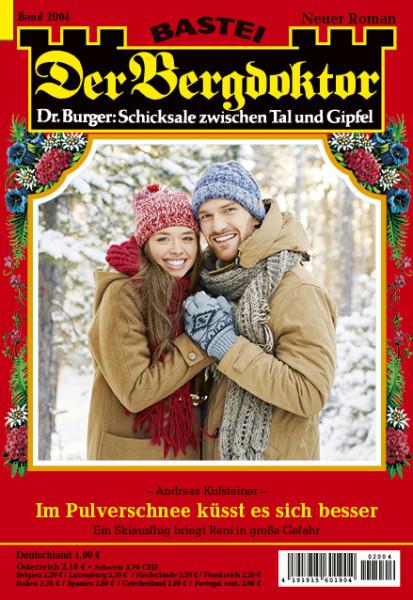 Der Bergdoktor 2004: Im Pulverschnee küsst es sich besser