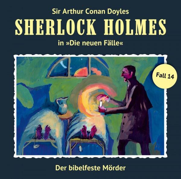 Sherlock Holmes-Neue Fälle CD 14: Der bibelfeste Mörder