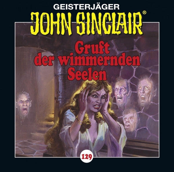 John Sinclair CD 129: Gruft der Wimmernden Seelen
