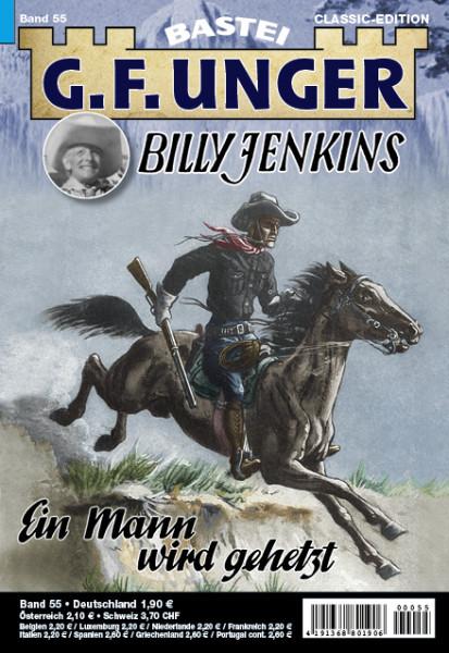 G. F. Unger-Classic-Edition 55: Ein Mann wird gehetzt