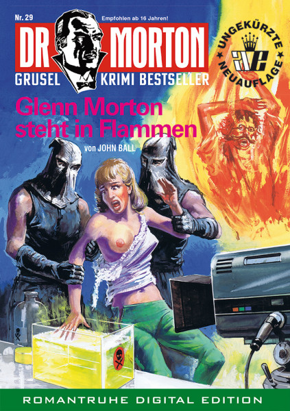 Ebook Dr. Morton 29: Glenn Morton steht in Flammen