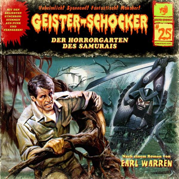 Geister-Schocker CD 25: Der Horrorgarten des Samurais