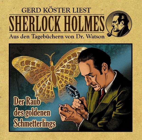 Sherlock Holmes-Aus den Tagebüchern von Dr. Watson - Hörbuch: Der Raub des goldenen Schmetterlings