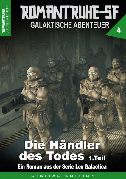 E-Book Romantruhe-SF 4: Die Händler des Todes (Teil 1)