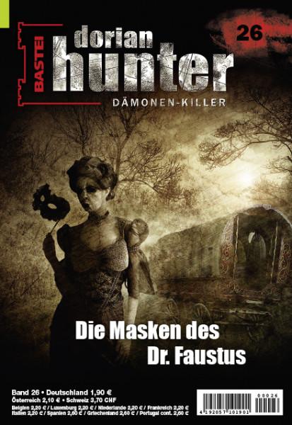 Dorian Hunter 26: Die Masken des Dr. Faustus