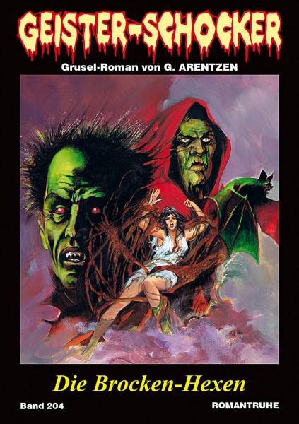Geister-Schocker 204: Die Brocken-Hexen