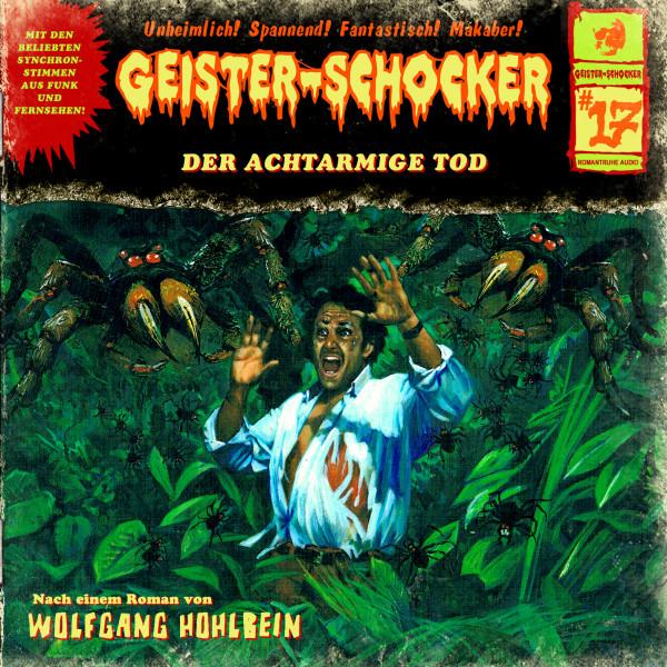 Geister-Schocker CD 17: Der achtbeinige Tod