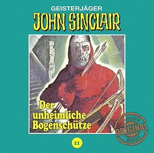 John Sinclair Tonstudio-Braun CD 11: Der Unheimliche Bogenschütze