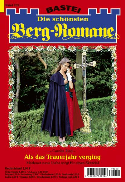 Die schönsten Berg-Romane 252: Als das Trauerjahr verging