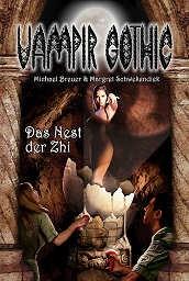 E-Book Vampir Gothic 18: Das Nest der Zhi