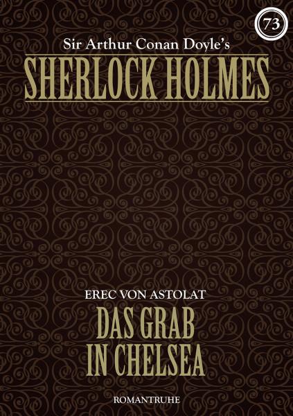 E-Book Sherlock Holmes 73: Das Grab in Chelsea