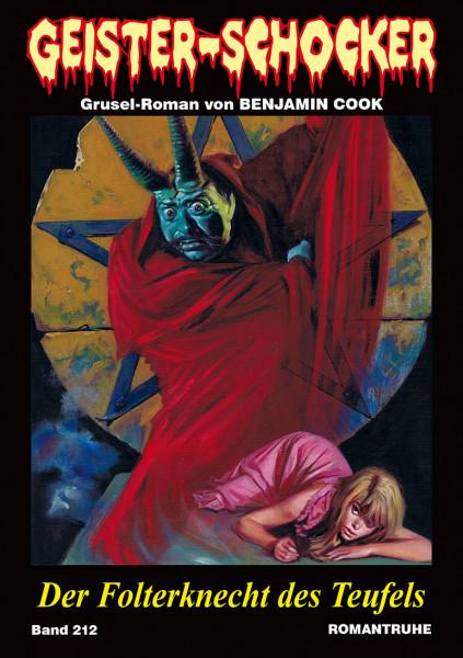 Geister-Schocker 212: Der Folterknecht des Teufels