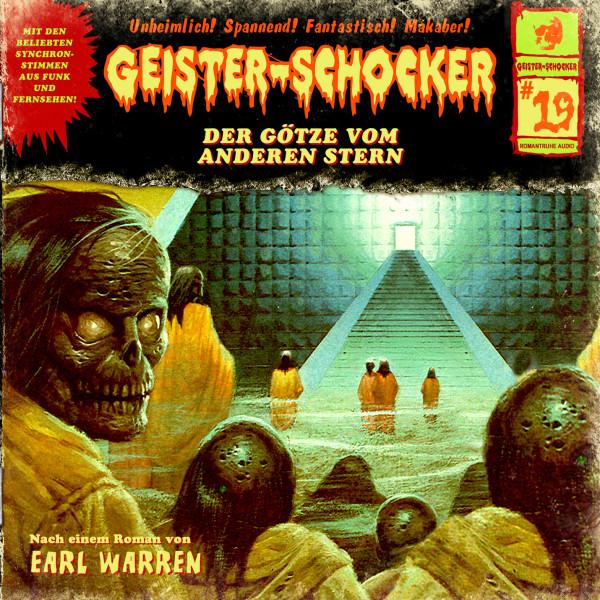 Geister-Schocker CD 19: Der Götze vom anderen Stern