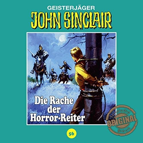 John Sinclair Tonstudio-Braun CD 56: Die Rache der Horror-Reiter
