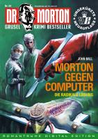 Ebook Dr. Morton 44: Morton gegen Computer