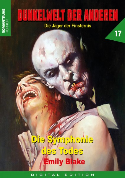 E-Book Dunkelwelt der Anderen 17: Die Symphonie des Todes