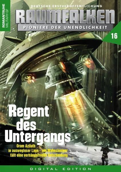 E-Book Raumfalken 16: Regent des Untergangs