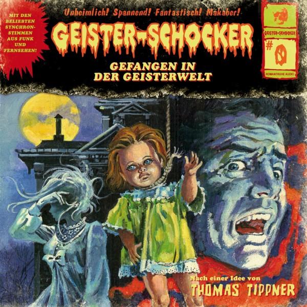 MP3-DOWNLOAD Geister-Schocker 00: Gefangen in der Geisterwelt
