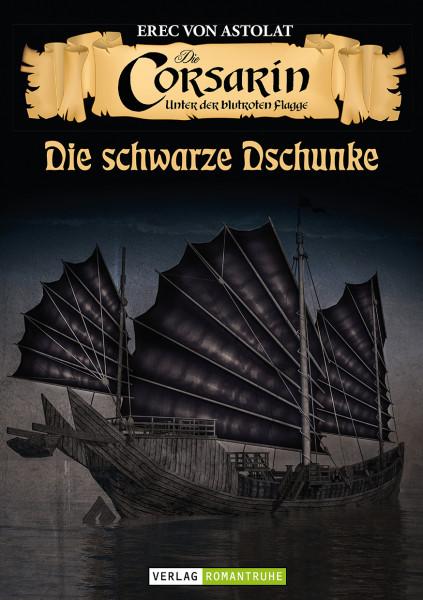 Die Corsarin 4: Die Schwarze Dschunke