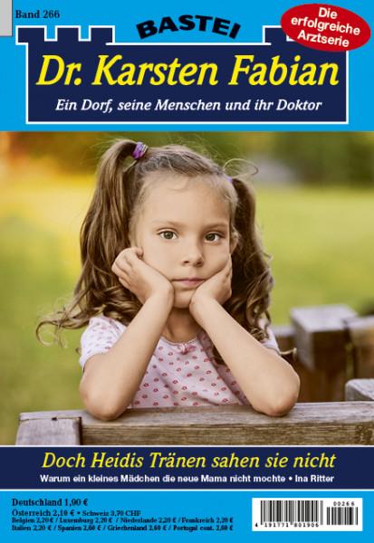 Dr. Karsten Fabian 266: Doch Heidis Tränen sahen sie nicht